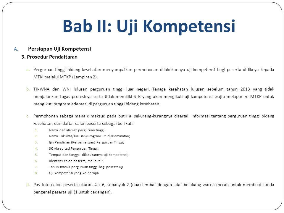 Bab II: Uji Kompetensi Persiapan Uji Kompetensi