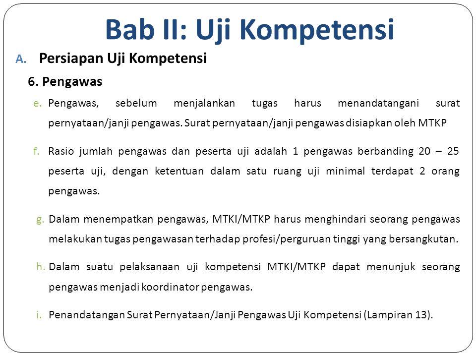 Bab II: Uji Kompetensi Persiapan Uji Kompetensi 6. Pengawas