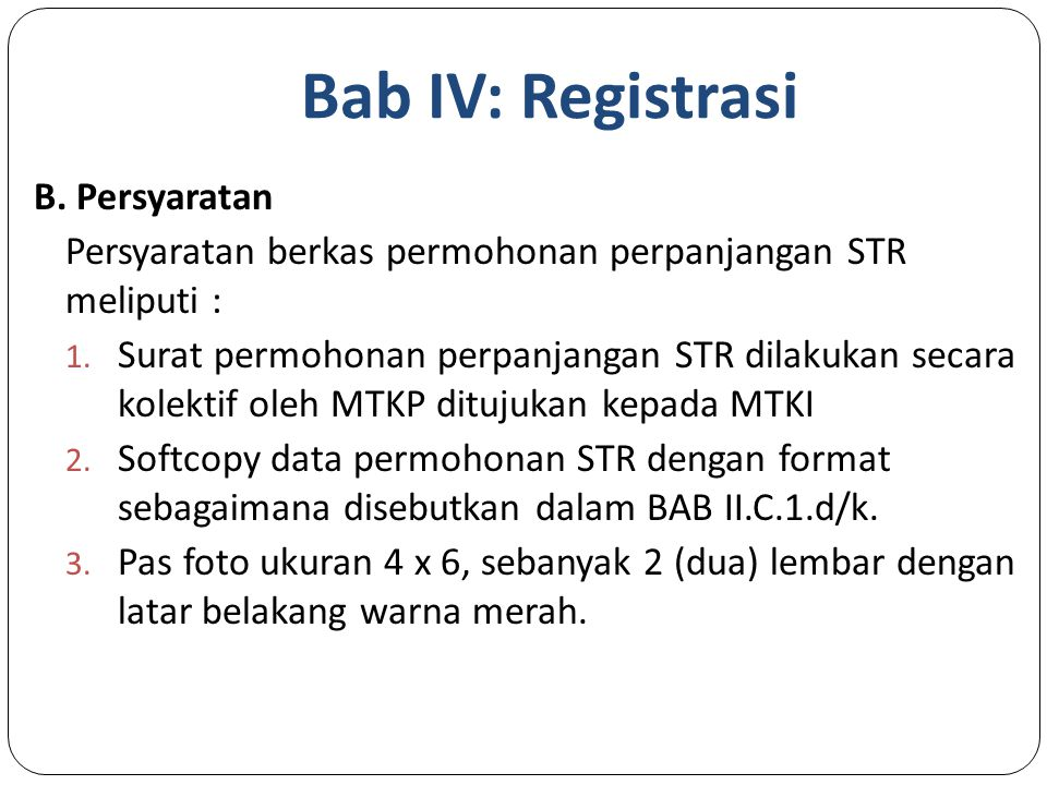 Bab IV: Registrasi B. Persyaratan