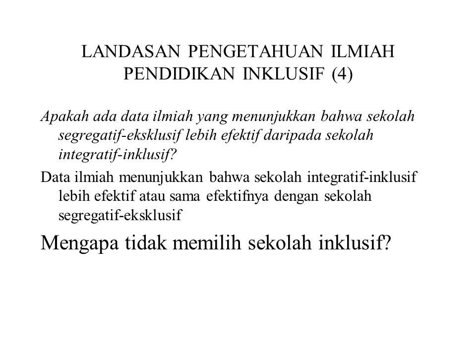 LANDASAN PENGETAHUAN ILMIAH PENDIDIKAN INKLUSIF (4)