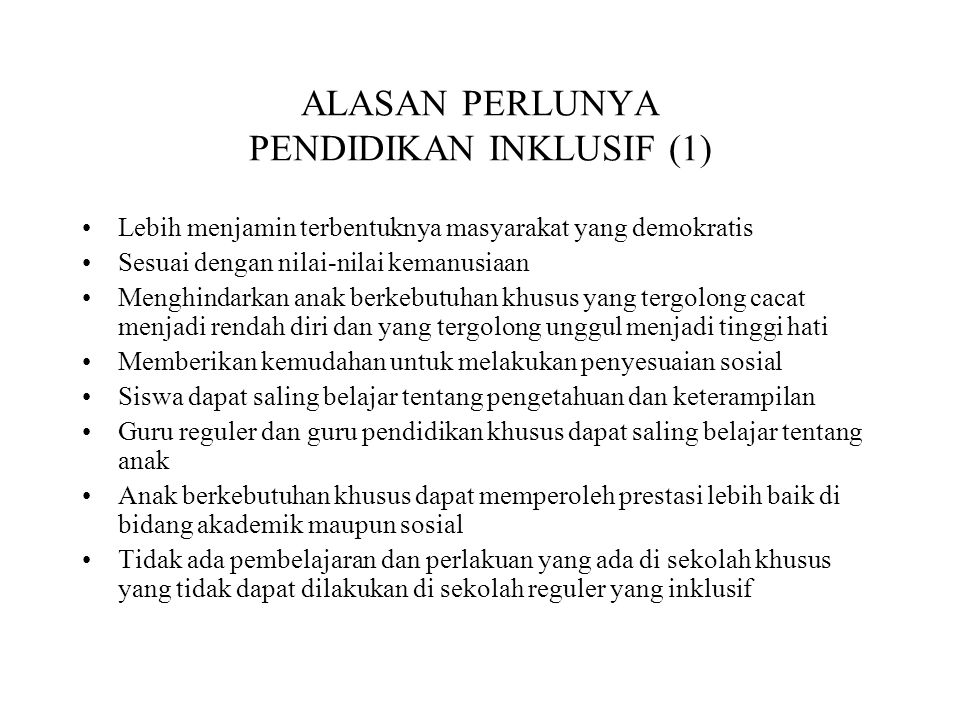 ALASAN PERLUNYA PENDIDIKAN INKLUSIF (1)