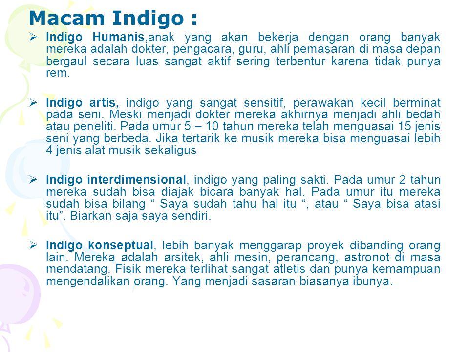 Macam Indigo :