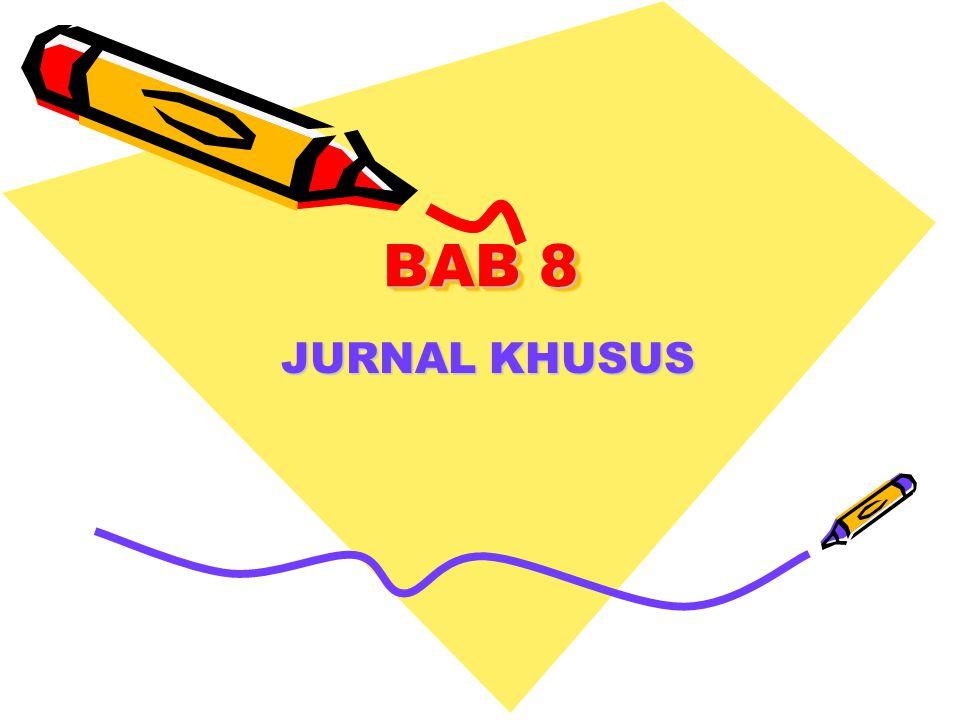 BAB 8 JURNAL KHUSUS