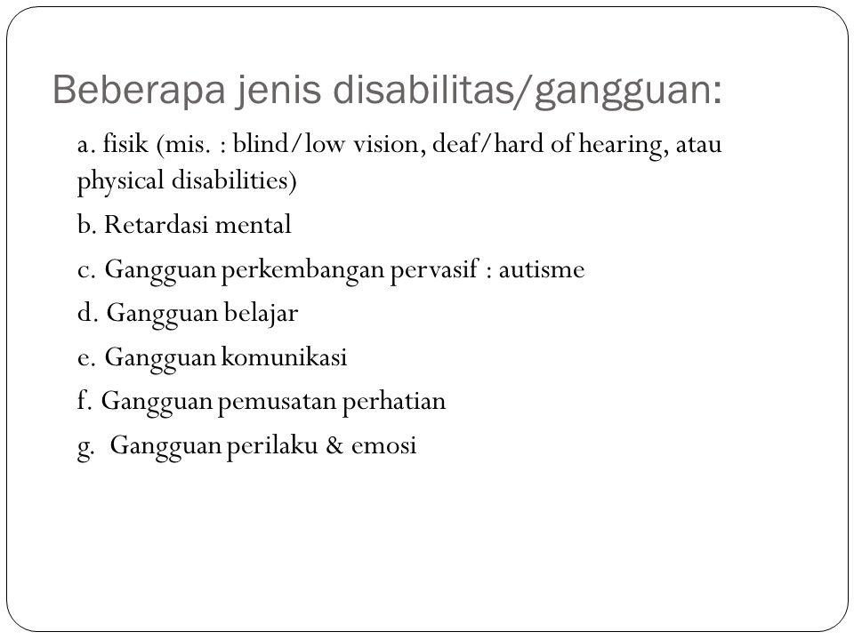 Beberapa jenis disabilitas/gangguan: