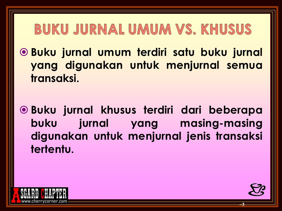BUKU JURNAL UMUM VS. KHUSUS