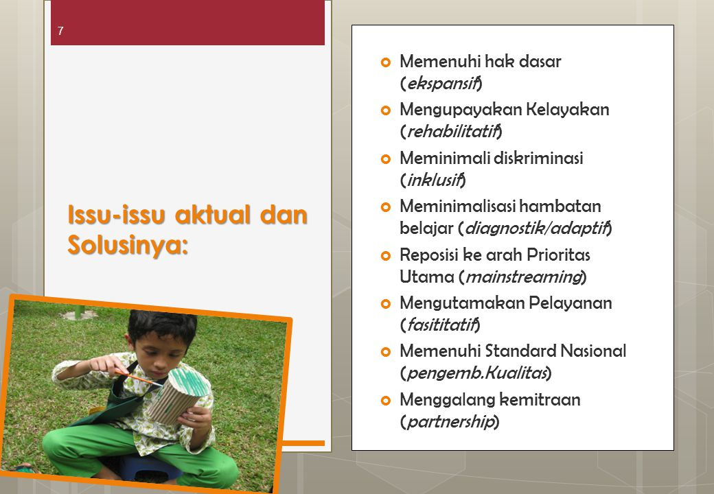 Pendidikan inklusif, solusi pendidikan ABK di indonesia