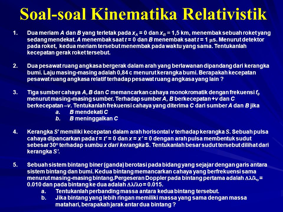 Soal-soal Kinematika Relativistik