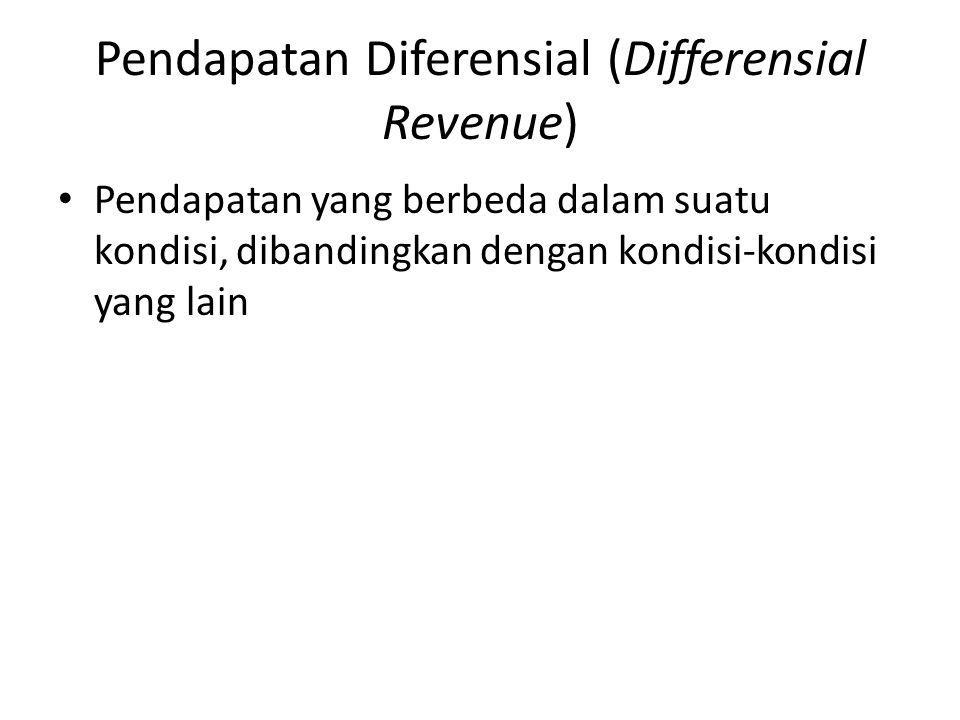 Pendapatan Diferensial (Differensial Revenue)