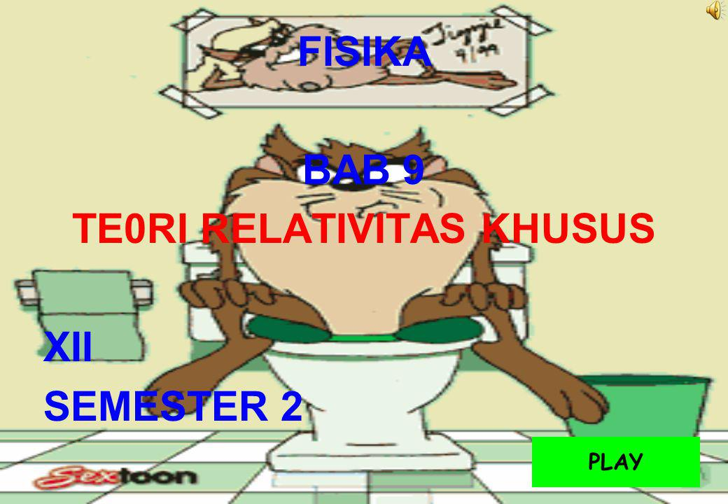 TE0RI RELATIVITAS KHUSUS