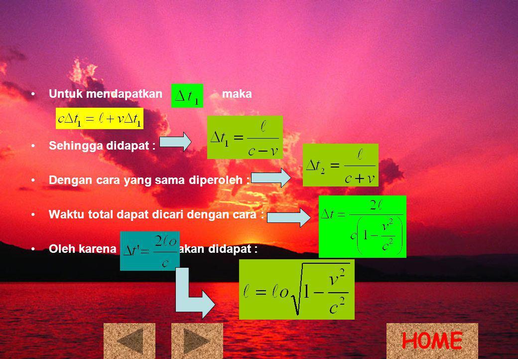 H0ME Untuk mendapatkan maka Sehingga didapat :