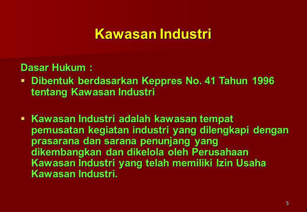 Kawasan Industri Dasar Hukum :
