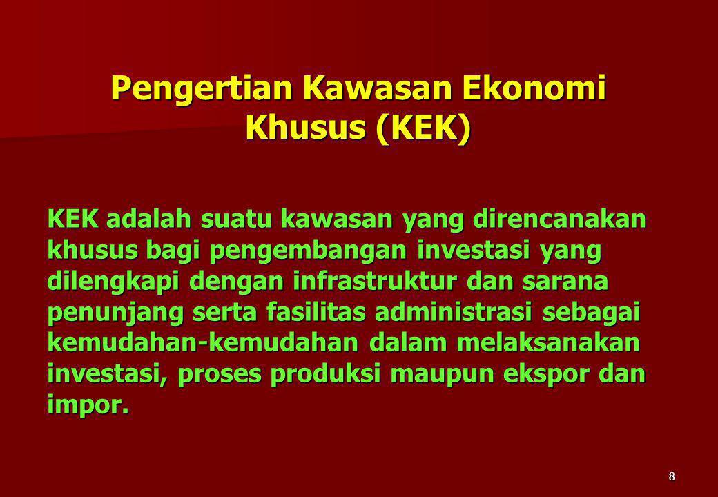 Pengertian Kawasan Ekonomi Khusus (KEK)
