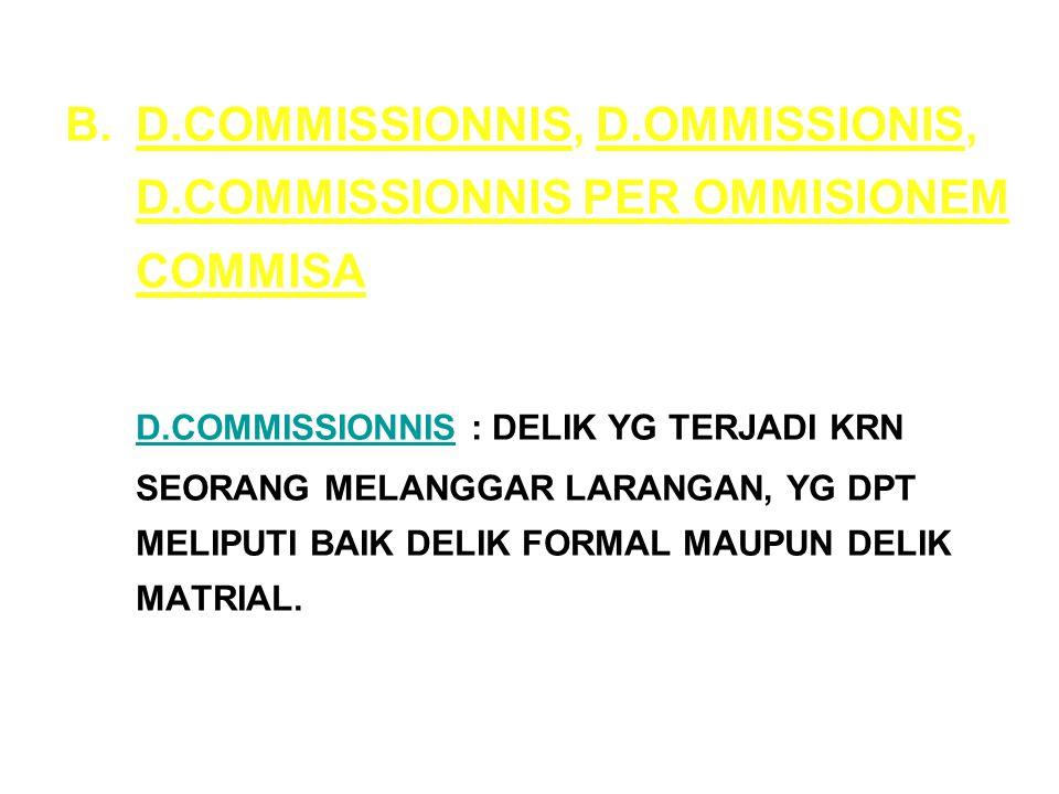 D.COMMISSIONNIS, D.OMMISSIONIS, D.COMMISSIONNIS PER OMMISIONEM COMMISA