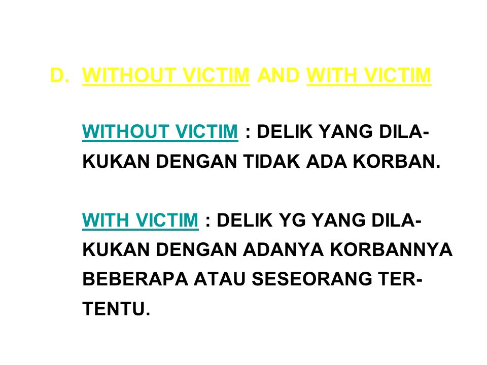 WITHOUT VICTIM AND WITH VICTIM