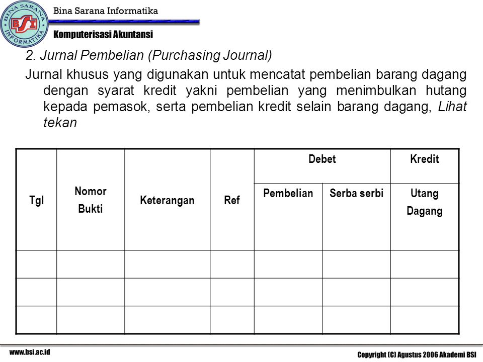 2. Jurnal Pembelian (Purchasing Journal)