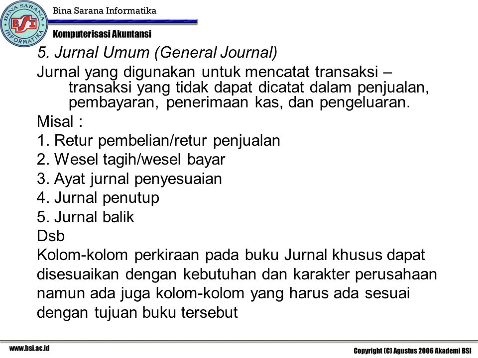 5. Jurnal Umum (General Journal)