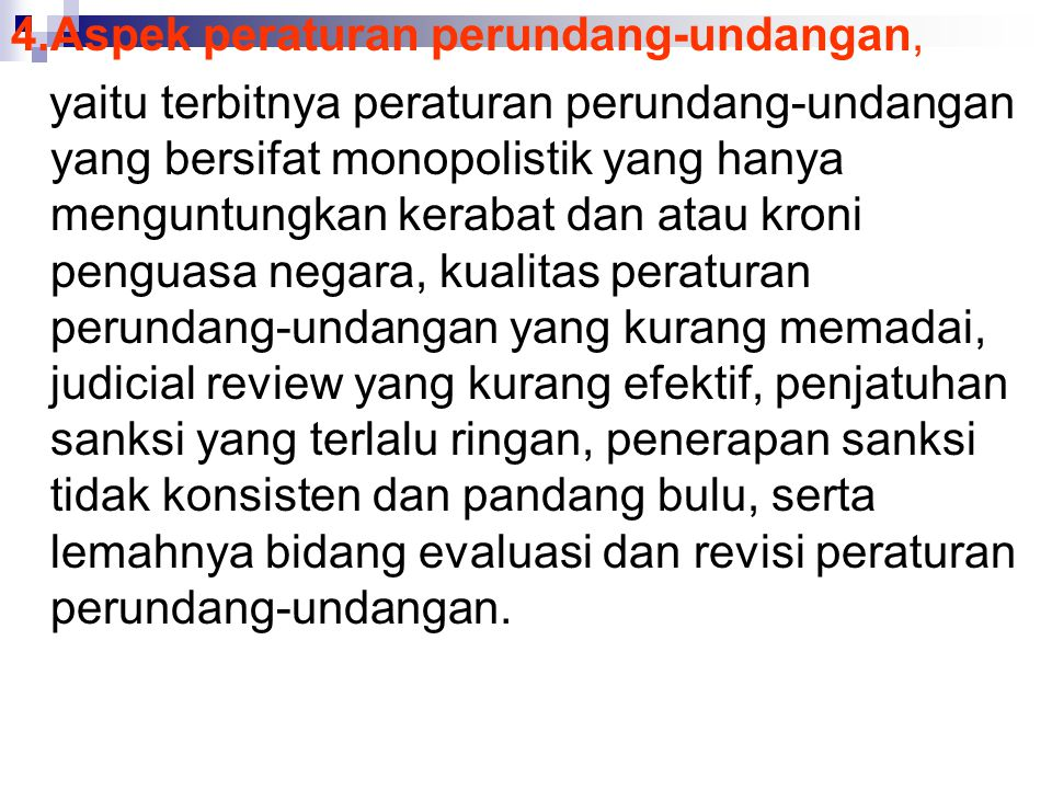 4.Aspek peraturan perundang-undangan,