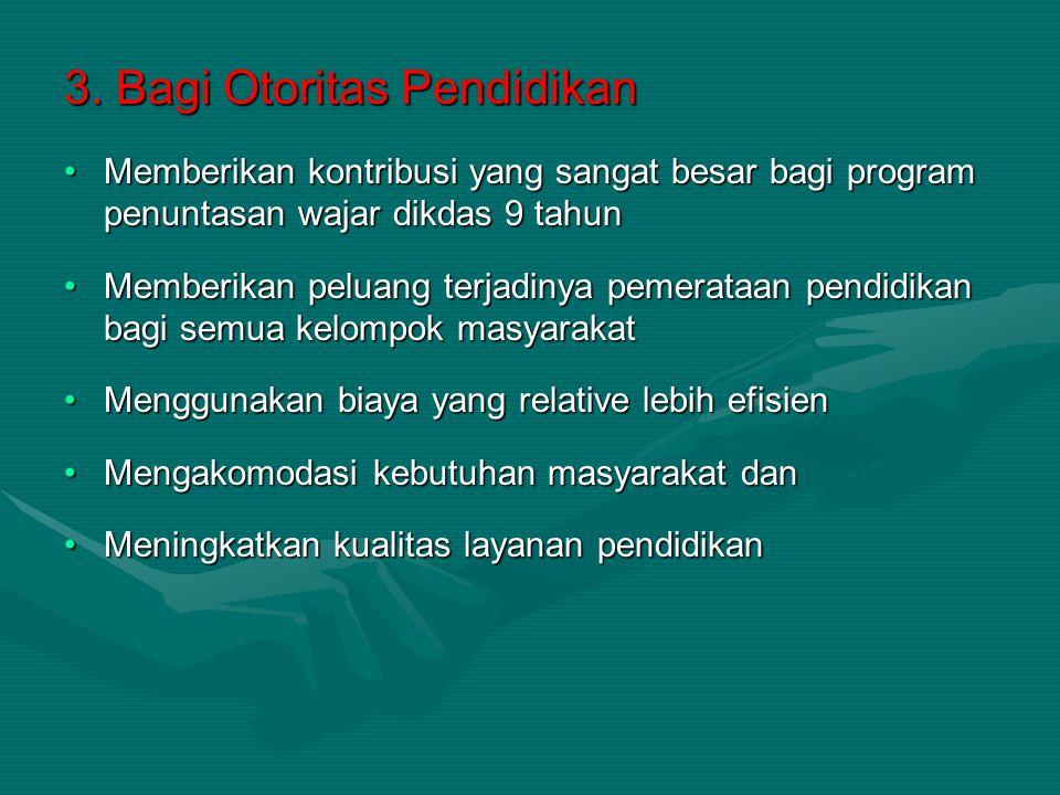 3. Bagi Otoritas Pendidikan