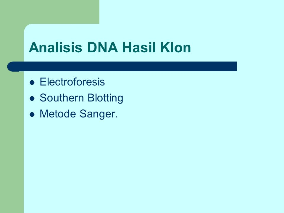 Analisis DNA Hasil Klon