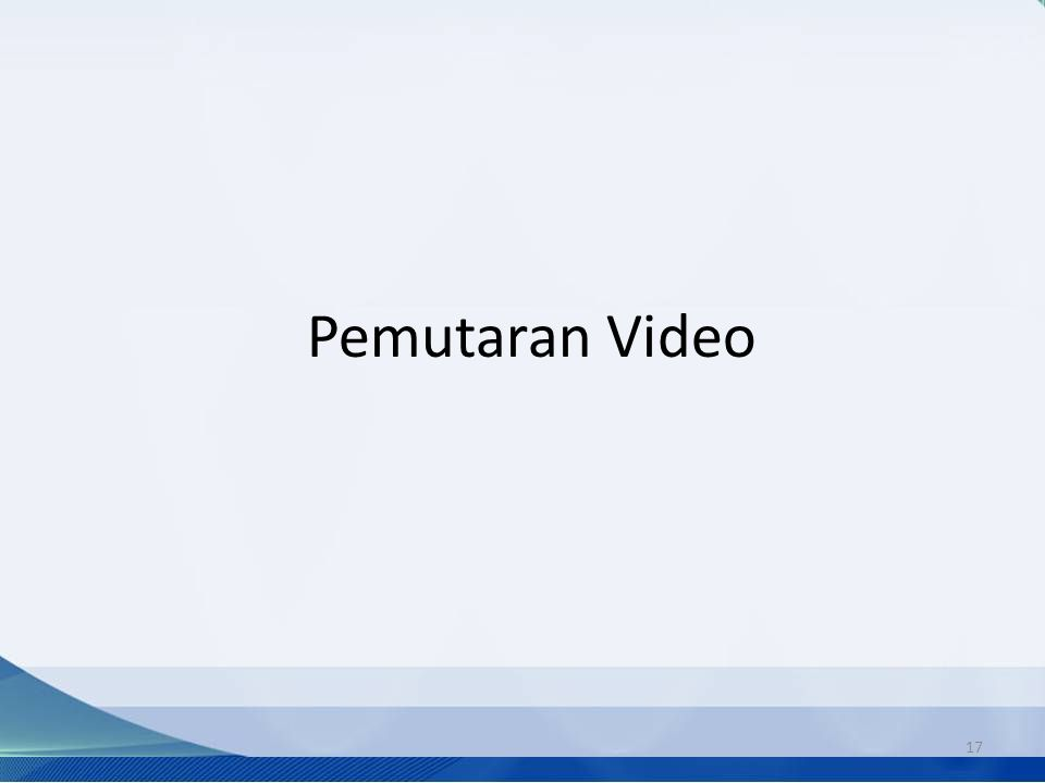 Pemutaran Video