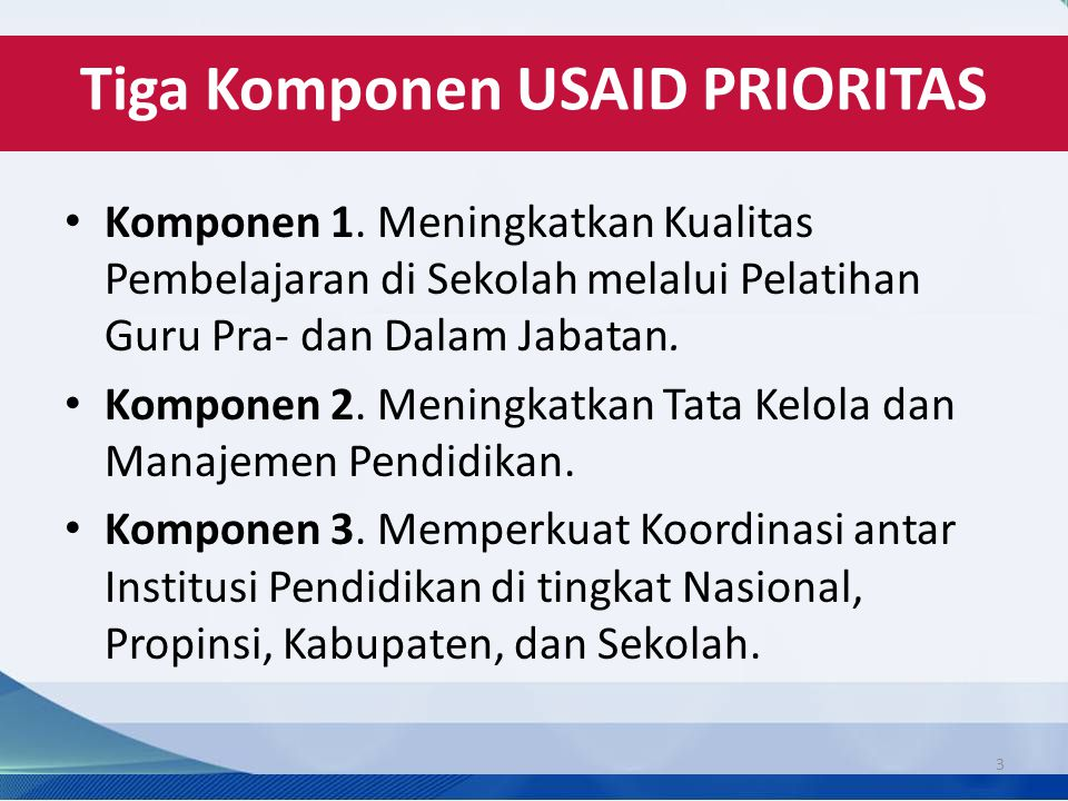 Tiga Komponen USAID PRIORITAS
