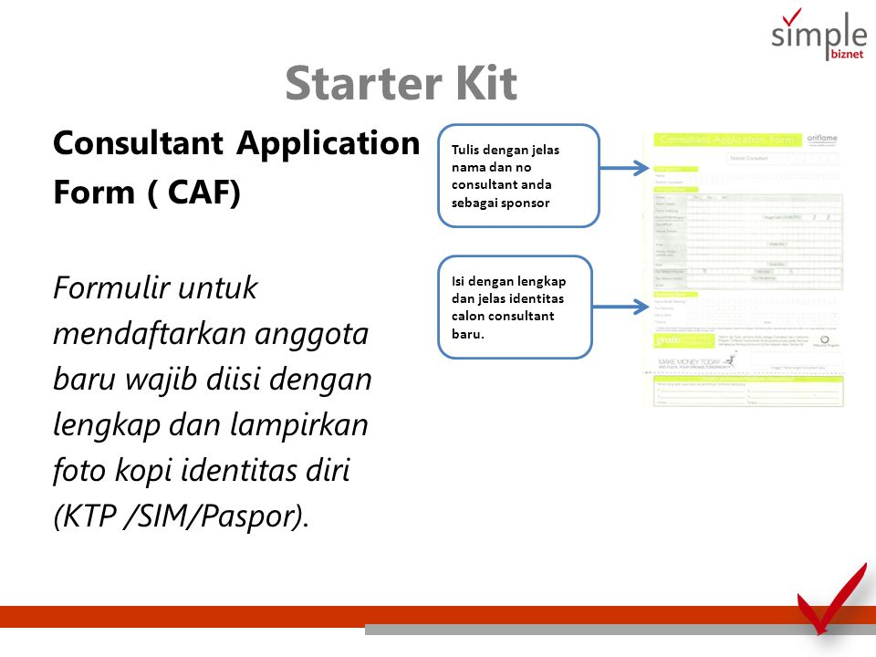 Starter Kit Consultant Application Form ( CAF) Formulir untuk