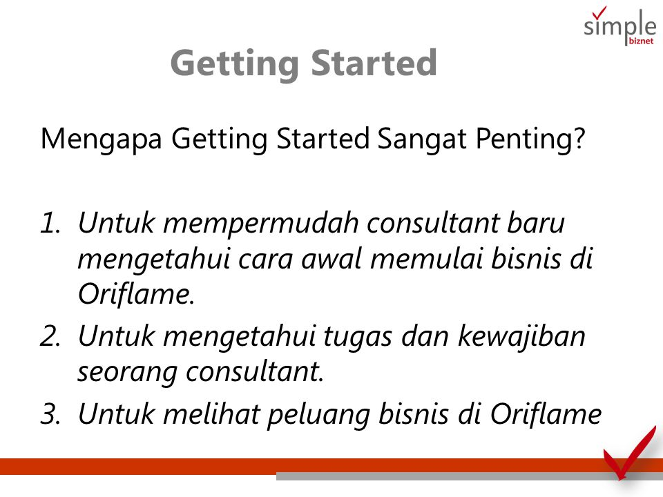 Getting Started Mengapa Getting Started Sangat Penting