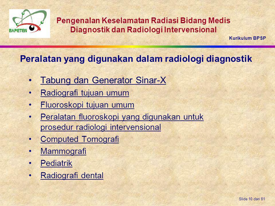 Peralatan yang digunakan dalam radiologi diagnostik