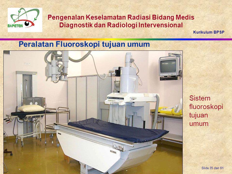Peralatan Fluoroskopi tujuan umum