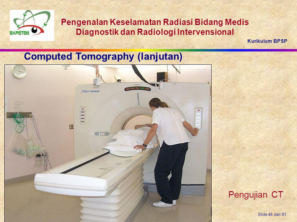 Computed Tomography (lanjutan)