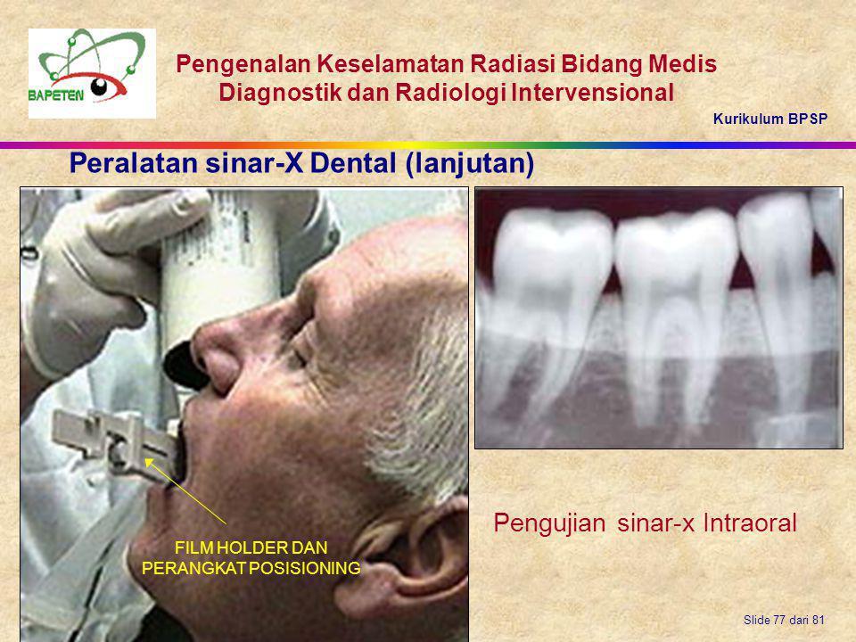 Peralatan sinar-X Dental (lanjutan)