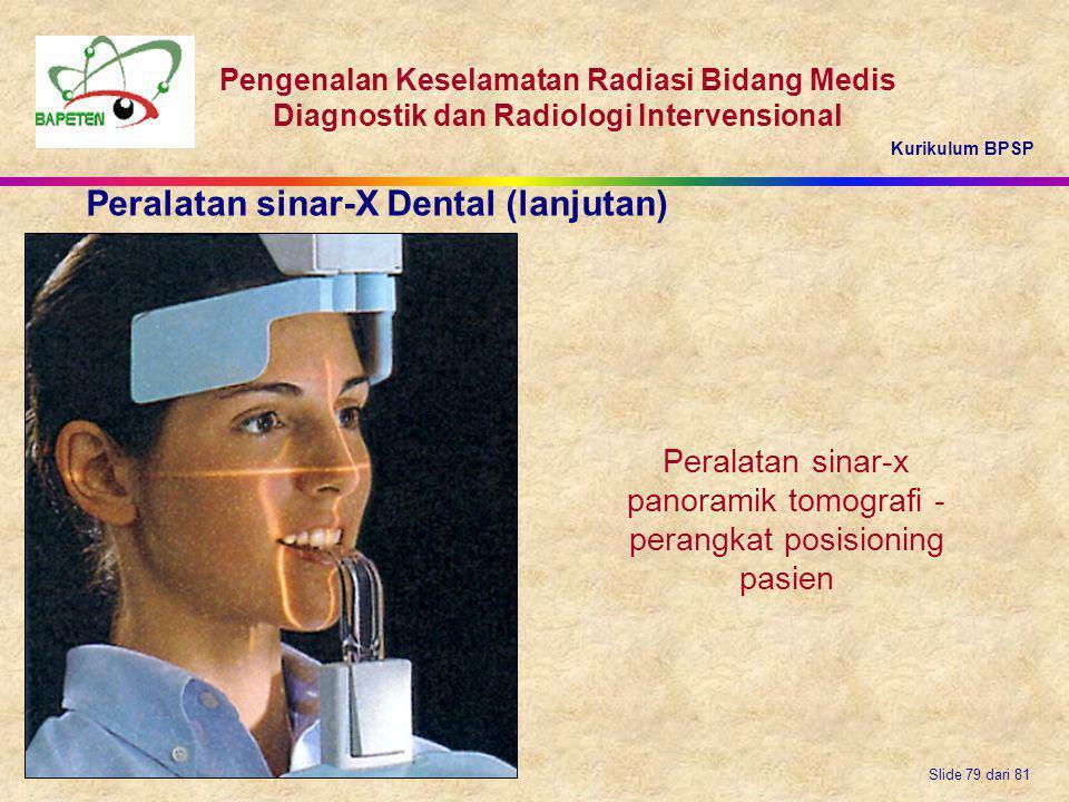Peralatan sinar-x panoramik tomografi - perangkat posisioning pasien