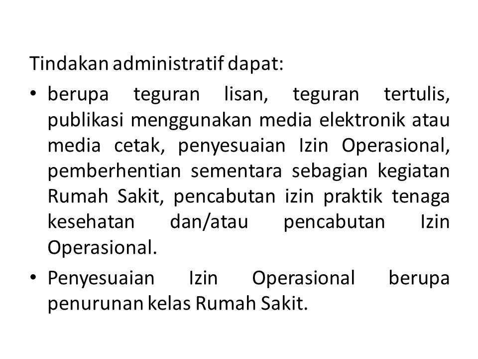 Tindakan administratif dapat: