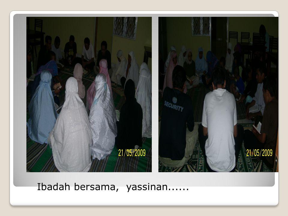 Ibadah bersama, yassinan......
