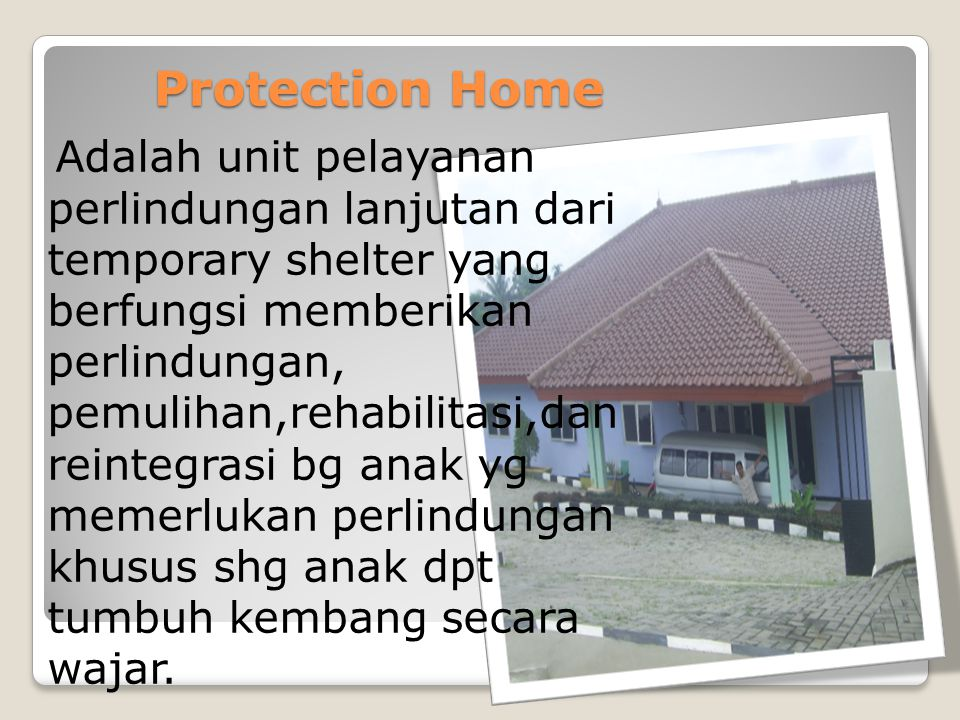 Protection Home