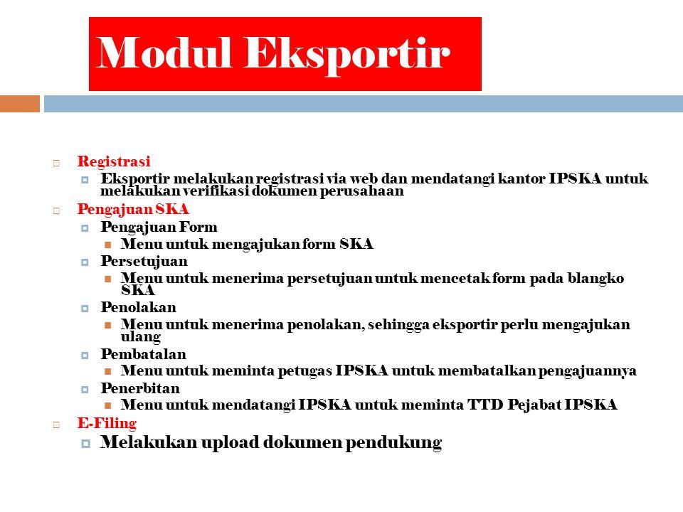Modul Eksportir Melakukan upload dokumen pendukung Registrasi