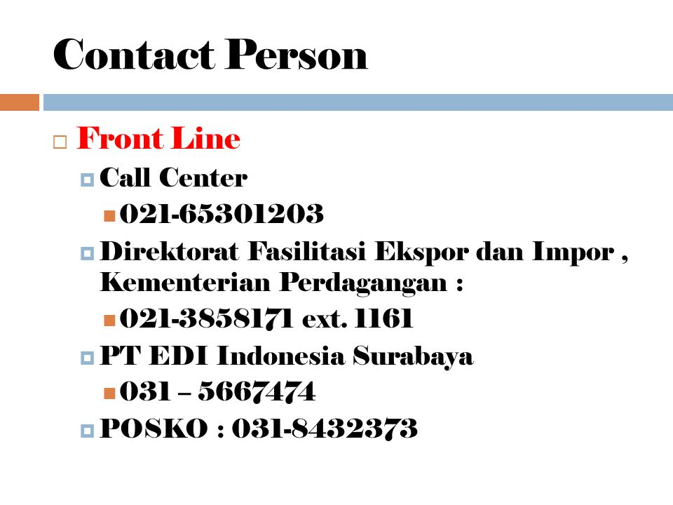 Contact Person Front Line Call Center 021-65301203