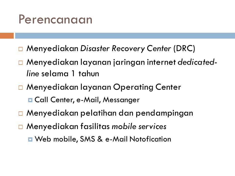 Perencanaan Menyediakan Disaster Recovery Center (DRC)