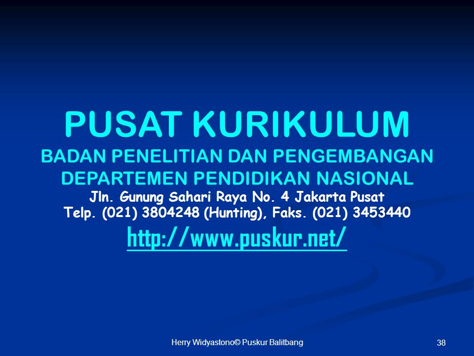 PUSAT KURIKULUM http://www.puskur.net/