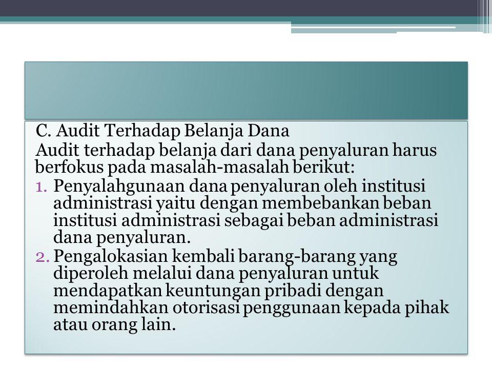 C. Audit Terhadap Belanja Dana