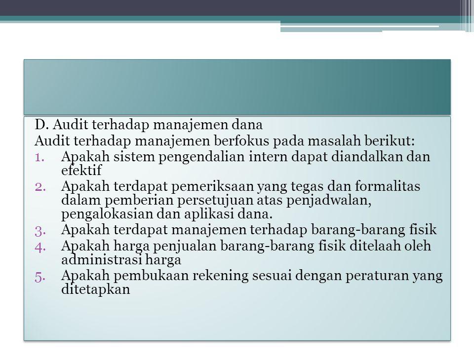D. Audit terhadap manajemen dana