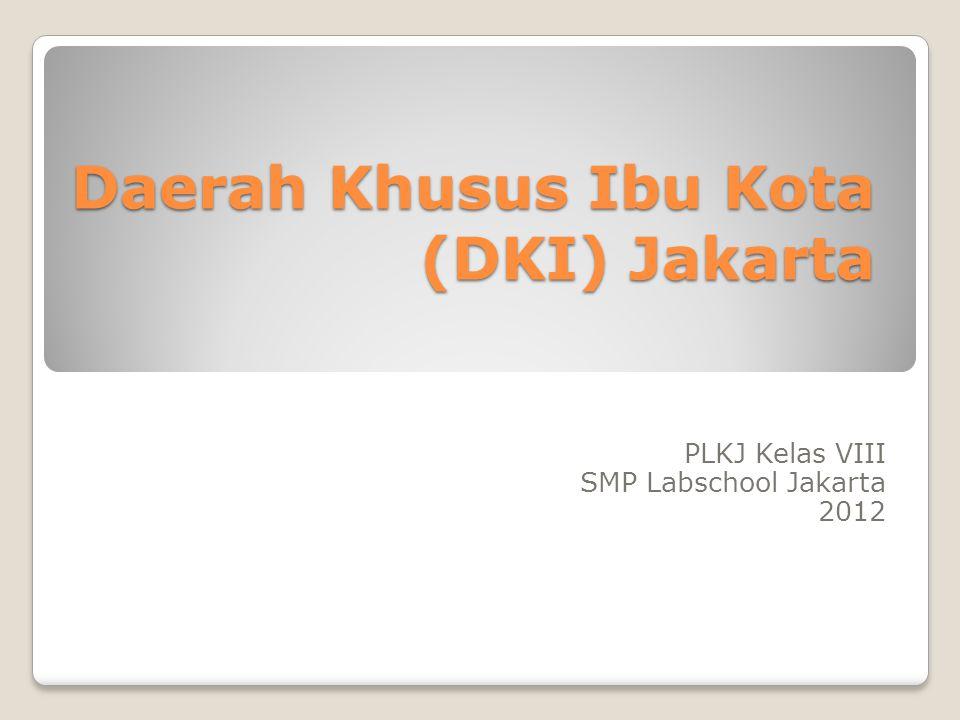 Daerah Khusus Ibu Kota (DKI) Jakarta