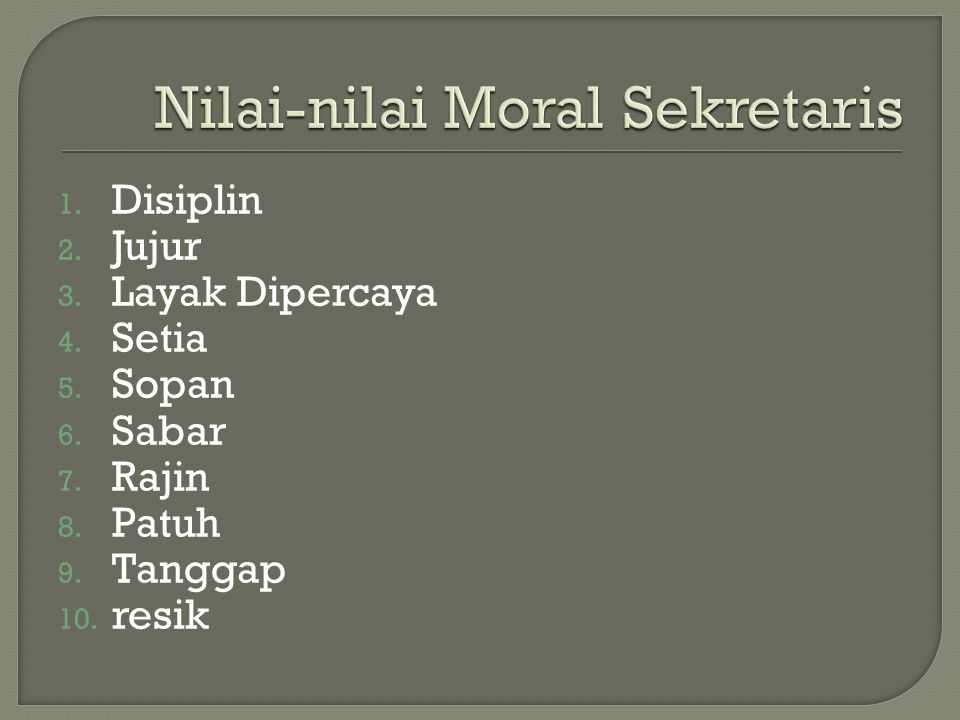 Nilai-nilai Moral Sekretaris