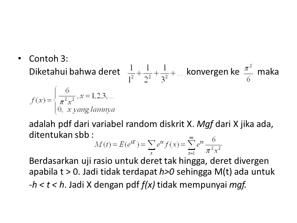 Contoh 3: Diketahui bahwa deret konvergen ke maka.