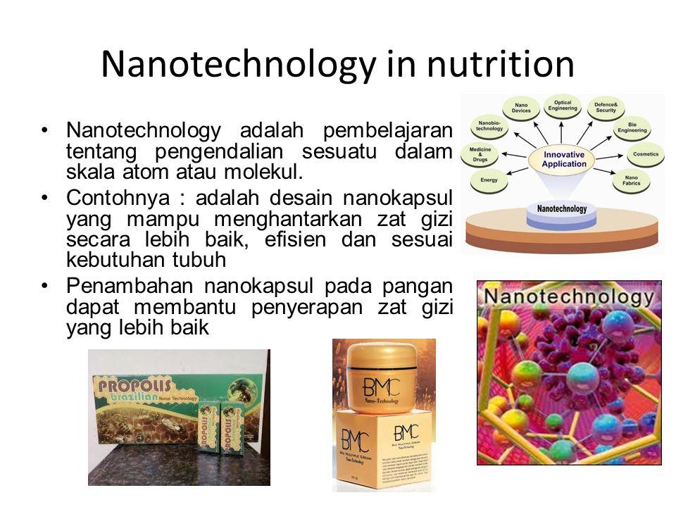 Nanotechnology in nutrition