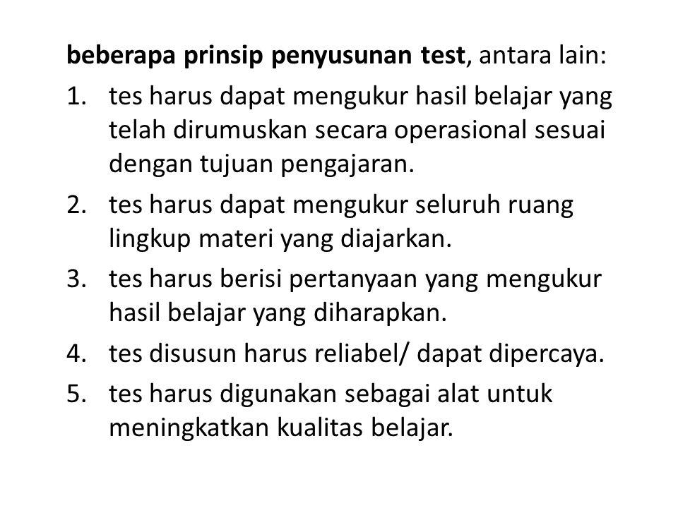 beberapa prinsip penyusunan test, antara lain: 1