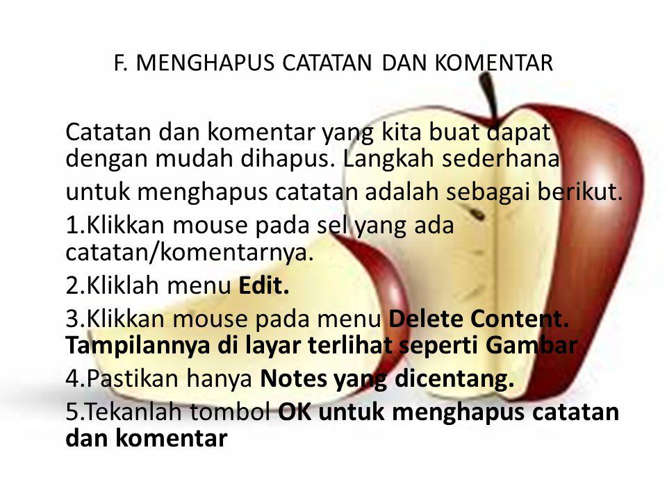 F. MENGHAPUS CATATAN DAN KOMENTAR