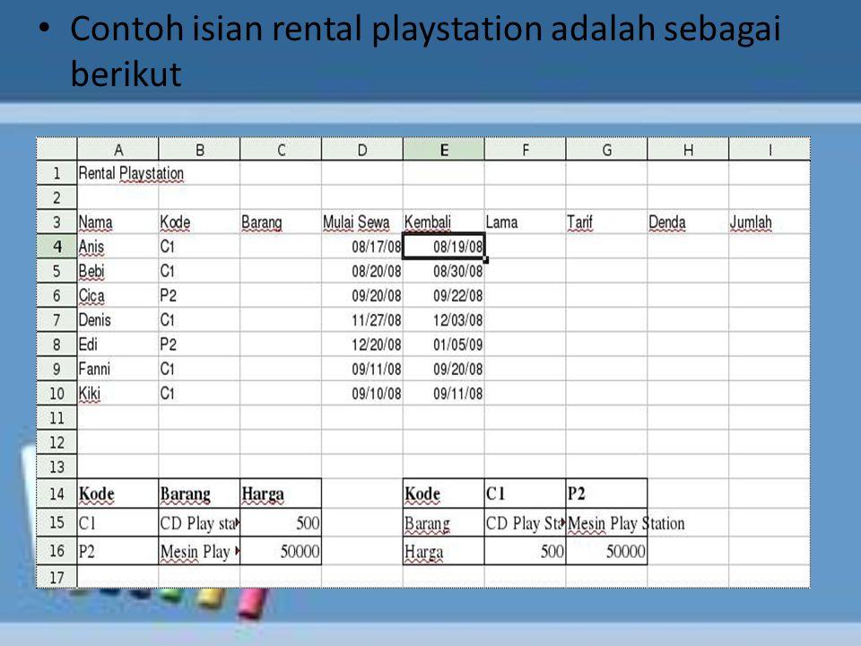 Contoh isian rental playstation adalah sebagai berikut