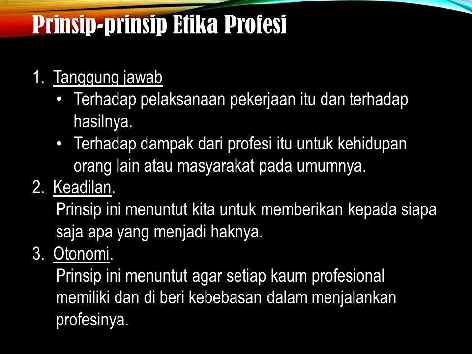 Prinsip-prinsip Etika Profesi