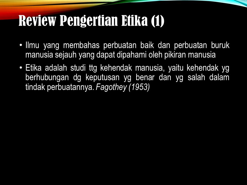Review Pengertian Etika (1)